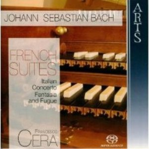 Immagine per 'Johann Sebastian Bach: French Suites, Italian Concerto - Fantasia and Fugue'