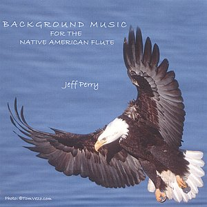 Image for 'Background Music For The Native American Flute'