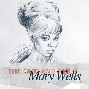 Image for 'The One and Only - Mary Wells'