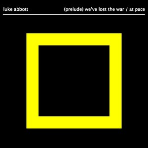 Image for '(Prelude) We've Lost The War'
