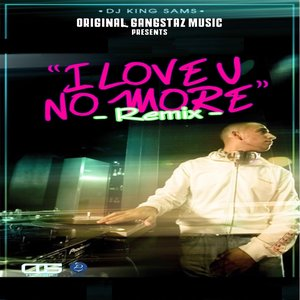 Image for 'I Love U No More (feat. Bobby V, Nore & Miss Dade County) [Remix]'