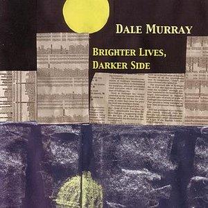 Image for 'Brighter Lives, Darker Side'