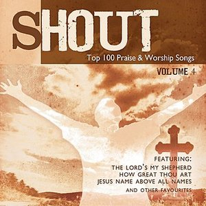 Image pour 'Shout! - Top 100 Praise & Worship Songs Volume 4'
