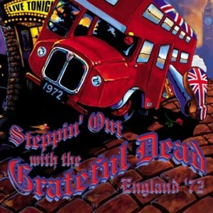 Image for 'Steppin' Out With the Grateful Dead (disc 1)'