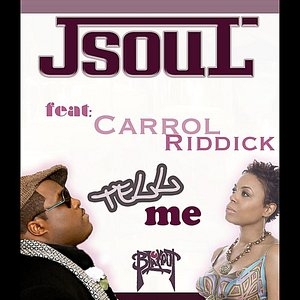Image for 'Tell Me (feat. Carol Riddick)'