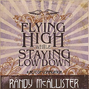 Image for 'Flying High While Staying Low Down'