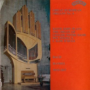 Image for 'Great European Organs No. 6: L'Eglise Notre Dame des Neiges a L'Alpe D'Huez'