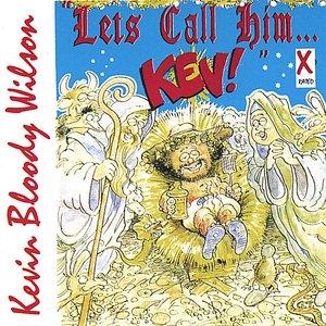 Imagen de 'Let's Call Him Kev'
