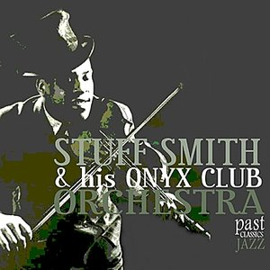 Image pour 'The Very Best of Stuff Smith & His Onyx Club Orchestra'