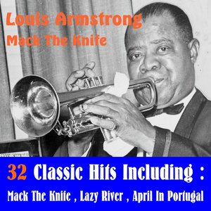 Image for 'Louis Armstrong - Mack the Knife (32 Classic Hits)'