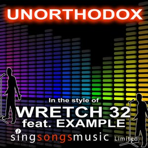 Immagine per 'Unorthodox (In the style of Wretch 32 feat. Example)'
