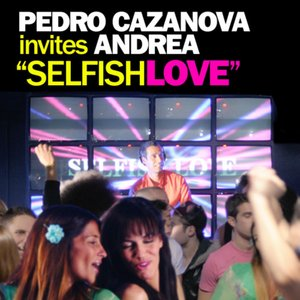 Image for 'Selfish Love (feat. Andrea)'