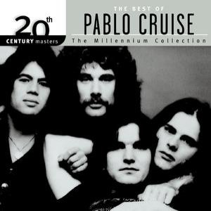 Image for '20th Century Masters: The Millennium Collection: Best of Pablo Cruise'