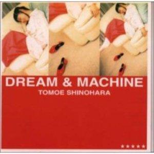 Image for 'DREAM & MACHINE'