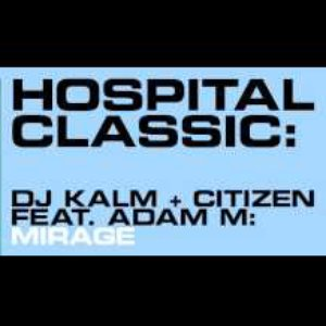 Image for 'DJ Kalm & Citizen feat. Adam M'