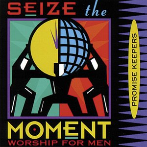 Imagen de 'Promise Keepers - Seize The Moment'