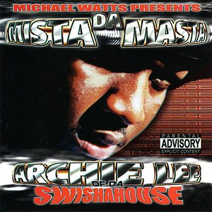 Image for 'Da Mista Masta of Da Swishahouse'