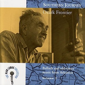 Image for 'Southern Journey, Vol. 7: Ozark Frontier'