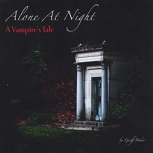 Image for 'Alone At Night: A Vampire's Tale'