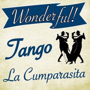 Image for 'Wonderful.....Tango (La Cumparsita)'