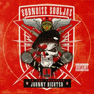 Image for 'Subnoize Souljaz: In the Trenches V.1 The Best of Johnny Richter'