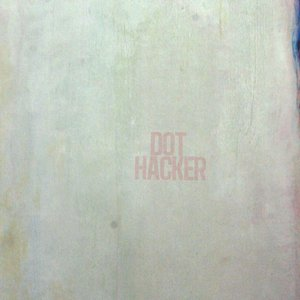 Image for 'Dot Hacker EP'