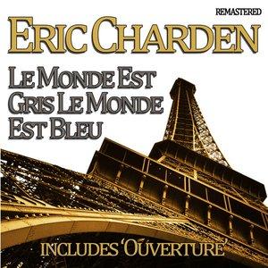 Image for 'Le Monde Est Gris Le Monde Est Bleu'