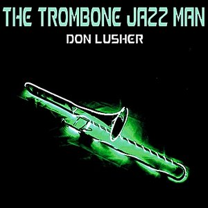 Image for 'The Trombone Jazz Man'