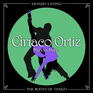 Image for 'The Roots of Tango - Mano a Mano'
