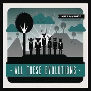 Image for 'All These Evolutions'