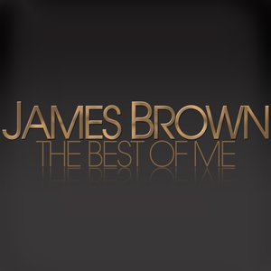 Image for 'James Brown: The Best of Me'