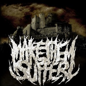 Image for 'Make Them Suffer'