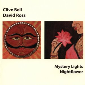 Image for 'Bell, Clive / Ross, David: Mystery Lights / Nightflower'