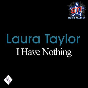 Image for 'I Have Nothing'
