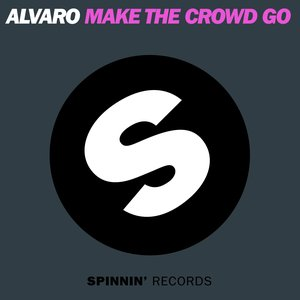 Image for 'Make The Crowd GO'