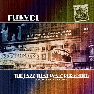 Immagine per 'The Jazz That Was Forgotten'