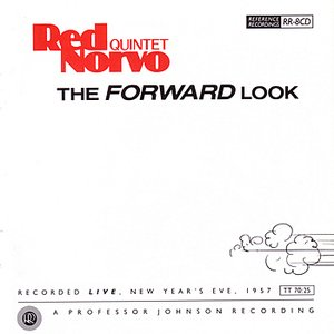 Image for 'Red Norvo Quintet: The Forward Look'