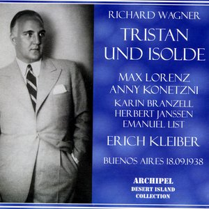 Image for 'Richard Wagner : Tristan Und Isolde (Buenos Aires 18.09.1938)'