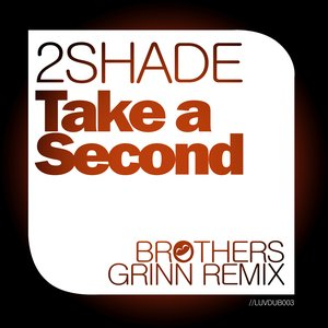 Image for 'Take A Second (Brothers Grinn Radio Mix)'