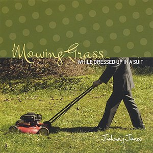 Image for 'Mowing Grass While Dress Up In A Suit'