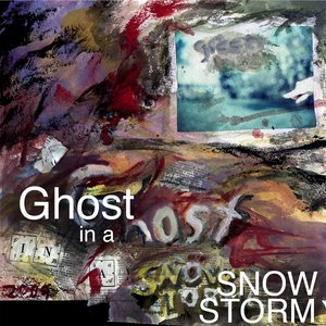 Image for 'Ghost in a Snow Storm'