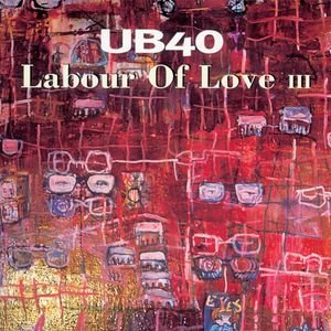 Image for 'Labour Of Love III'