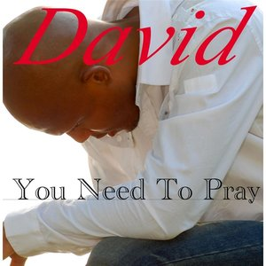 Image for 'You Need to Pray'