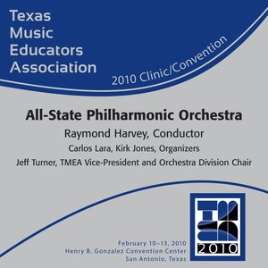 Image for 'Texas Music Educators Association 2010 Clinic and Convention - Texas All-State Philharmonic Orchestra'