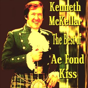 Image for 'Ae Fond Kiss The Best of Kenneth McKellar'