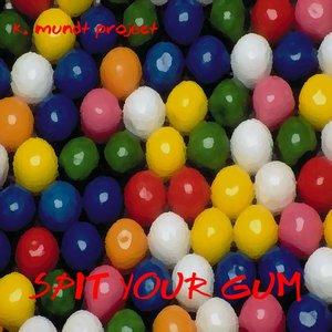 Imagen de 'Spit your Gum EP'