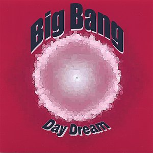 Image for 'Big Bang - Day Dream'