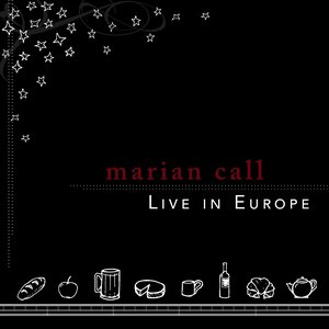 Image for 'Marian Call: Live in Europe'