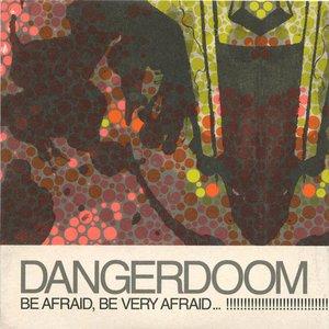 Imagem de 'Be Afraid, Be Very Afraid...'