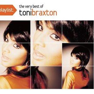 Imagem de 'Playlist: The Very Best Of Toni Braxton'